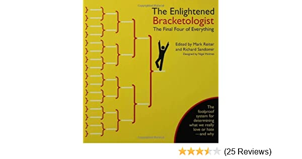 the enlightened bracketologist the final four of everything nigel