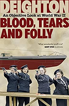 'VERIFIED' Blood, Tears And Folly: An Objective Look At World War II. Bildu frente fluid export straight island
