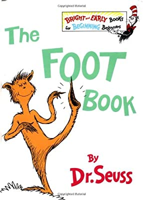 The Foot Book The Bright And Early Books For Beginning Beginners from Random House Books for Young Readers