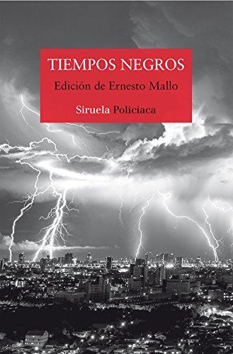 Tiempos negros (Nuevos Tiempos) (Spanish Edition)