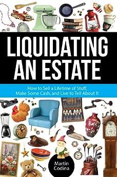 Liquidating an Estate by [Codina, Martin]