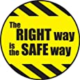 """Accuform Signs LHTL192 Adhesive Vinyl Hard Hat Decal, Legend """"THE RIGHT WAY IS THE SAFE WAY"""", 2-1/4"""" Diameter, Black on Yellow (Pack of 10)"""