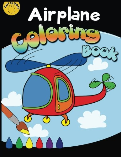 Airplane Coloring Book: Coloring Book for Kids Ages 2-4 3-5