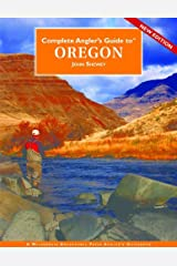 Complete Angler's Guide to Oregon Kindle Edition