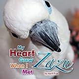 My Heart Grew When I Met Zazu, April Frye, 1493116479