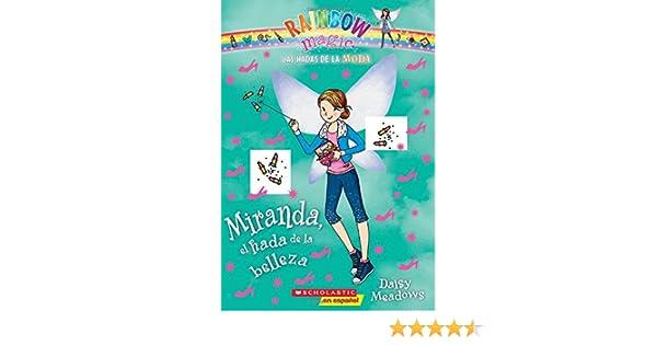 Las Hadas de la Moda #1: Miranda, El Hada de la Belleza Miranda ...
