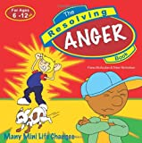 img - for The Resolving Anger Book (Resolving Books Series) book / textbook / text book