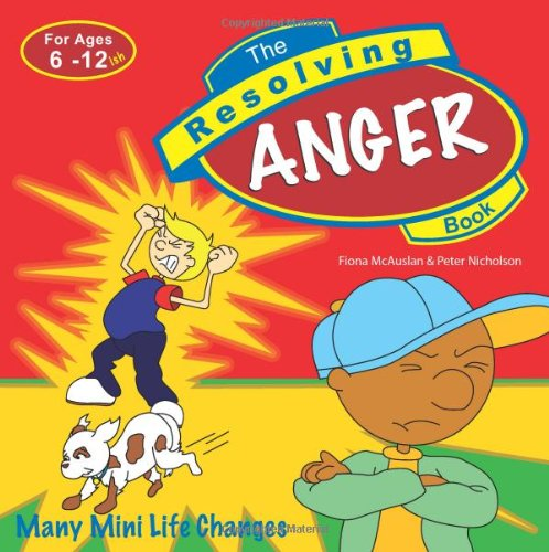 The Resolving Anger Book (Resolving Books Series)