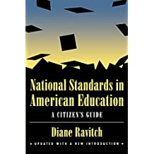 National Standards in American Education: A Citizen's Guide