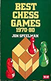 Best Chess Games, 1970-80, Jon Speelman, 0047940166