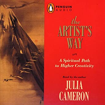 Image result for The Artist's Way: A Spiritual Path to Higher Creativity