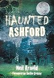Haunted Ashford