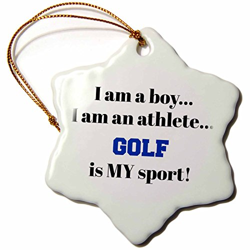 3dRose Xander inspirational quotes - I am a boy, I am an athlete, golf is my sport, black blue letters - 3 inch Snowflake Porcelain Ornament (orn_265939_1)