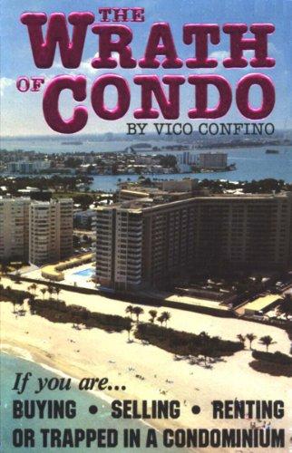 The Wrath of Condo