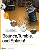 Bounce, Tumble, and Splash!, Tony Mullen, 0470192801