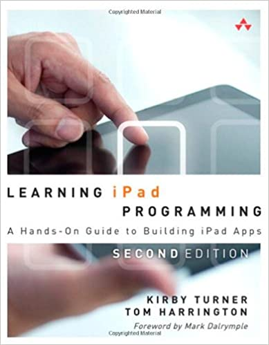 Learning iPad Programming: A Hands-On Guide to Building iPad