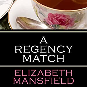 A Regency Match Audiobook