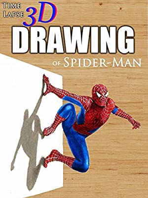 Clip: Time Lapse 3D Drawing of Spider-Man