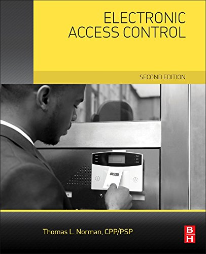 Electronic Access Control, Second Edition