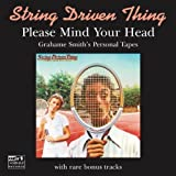 Please Mind Your Head by String Driven Thing (2010-03-30)