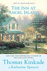 [The Inn at Angel Island] (By: Dr Thomas Kinkade) [published: March, 2011]