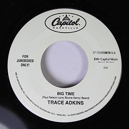 Trace Adkins 45 RPM Big Time / Snowball in El -