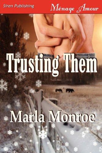 Read Online Trusting Them (Siren Publishing Menage Amour) ebook