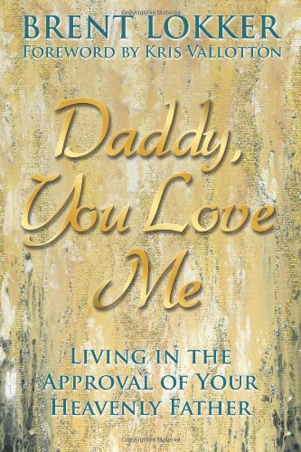 Daddy You Love Me Approval product image