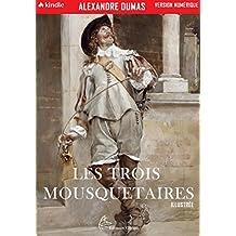 Les Trois Mousquetaires: Édition Illustrée (Les Mousquetaires t. 1) (French Edition)