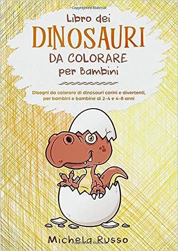 Libro Dei Dinosauri Da Colorare Per Bambini Disegni Da Colorare