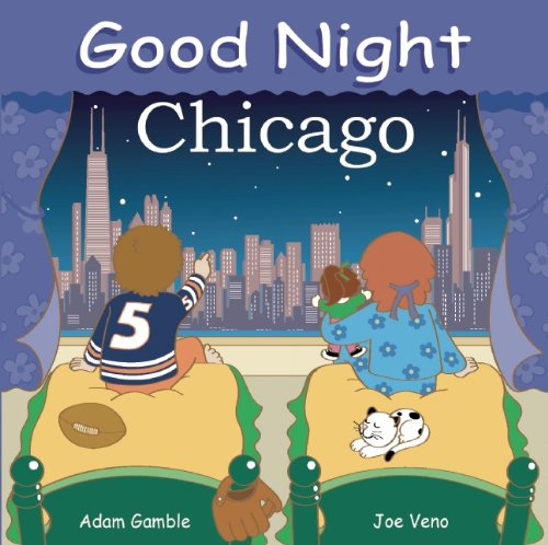 Good Night Chicago (Good Night Our - Tower Chicago Place