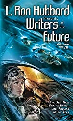 Writers of the Future 27, Anthology of Science Fiction Short Stories, Collection from Internationally Acclaimed Writing Contest (L. Ron Hubbard Presents Writers of the Future)