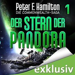 Der Stern der Pandora (Die Commonwealth-Saga 1)