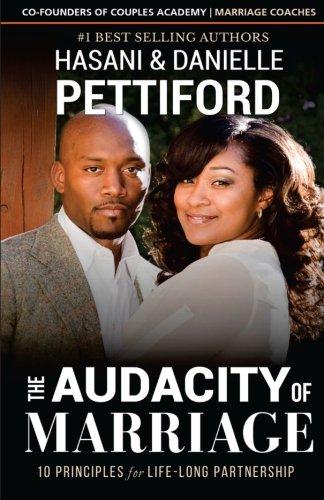 Download The Audacity of Marriage: 10 Principles For Life-Long Partnership pdf epub