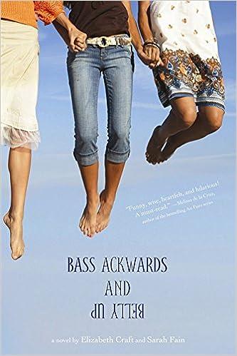 Kostenloser Download von E-Books Bass Ackwards and Belly Up ePub