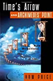 img - for Time's Arrow & Archimedes' Point book / textbook / text book