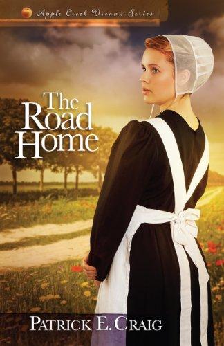 The Road Home (Apple Creek Dreams Series Book 2)