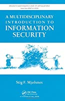A Multidisciplinary Introduction to Information Security