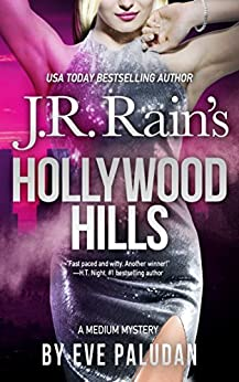 Hollywood Hills (Medium Mysteries Book 3) by [Paludan, Eve]