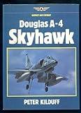 Douglas A-4 Skyhawk, Kilduff, Peter, 0850455294