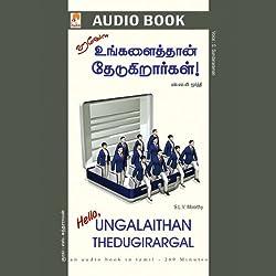Hello Ungalaithan Thedugirargal