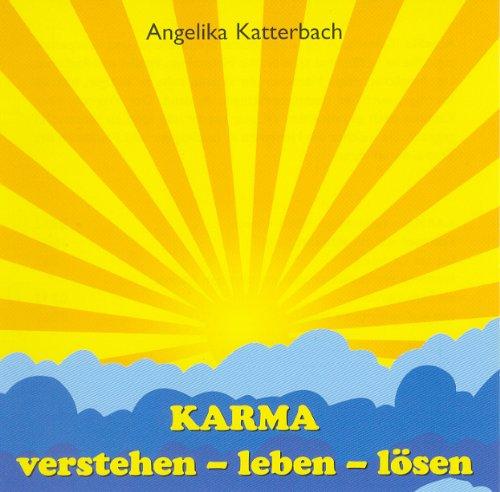 KARMA - verstehen - leben - lösen