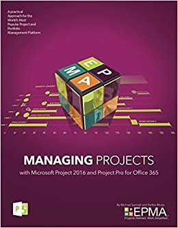Managing Projects With Microsoft Project 2016 And Project Pro For