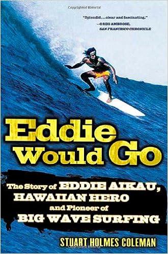 4afab35764 Eddie Would Go  The Story of Eddie Aikau