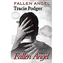 Fallen Angel, Part 3: Fallen Angel Series - A Mafia Romance