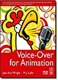 img - for Voice-Over for Animation by Jean Ann Wright (2009-04-19) book / textbook / text book