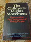 The Children's Rights Movement, , 0385110278