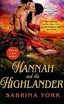 Hannah and the Highlander (Untamed Highlanders) by [York, Sabrina]