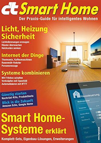 Amazon Com C T Smart Home 2016 Der Praxis Guide Fur