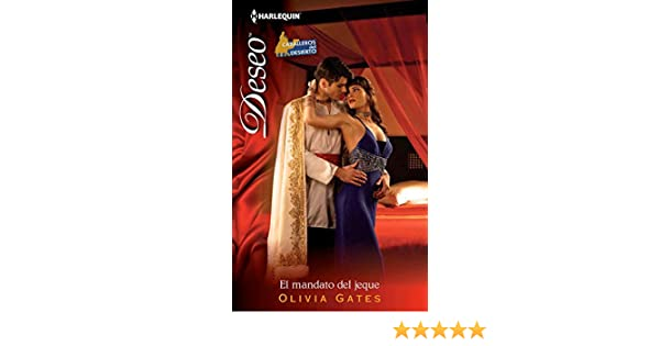 El mandato del jeque: Caballeros del desierto (2) (Deseo) (Spanish Edition) - Kindle edition by Olivia Gates. Literature & Fiction Kindle eBooks ...